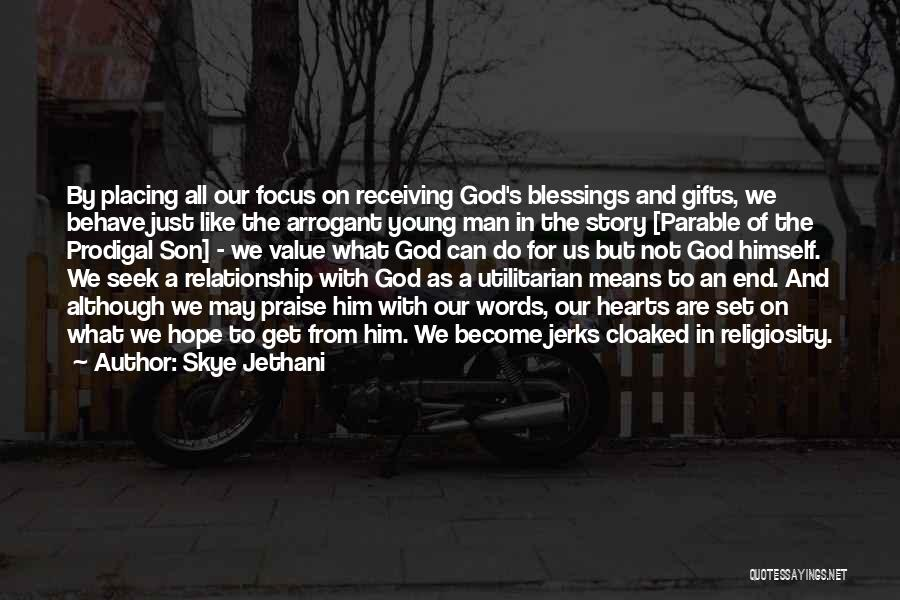 Gifts Receiving Quotes By Skye Jethani