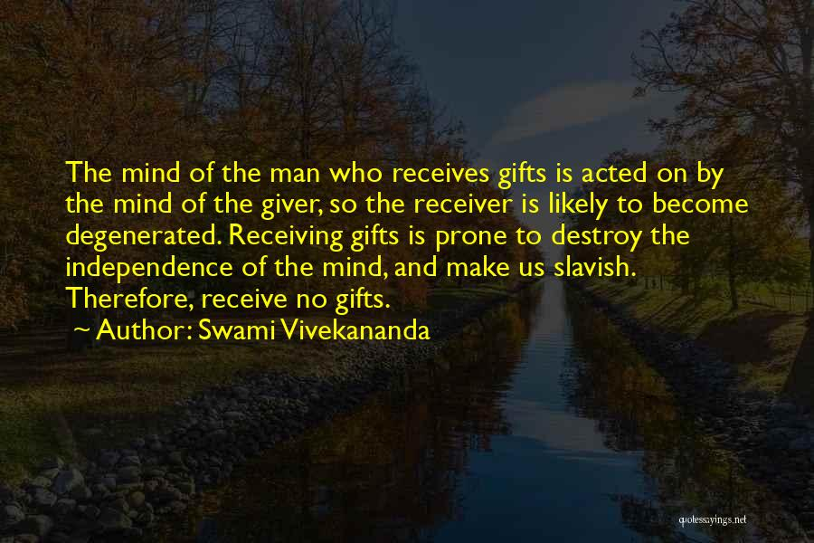 Gifts Receiving Quotes By Swami Vivekananda