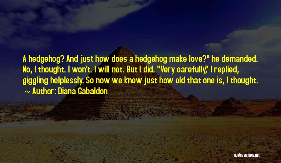 Giggling Love Quotes By Diana Gabaldon