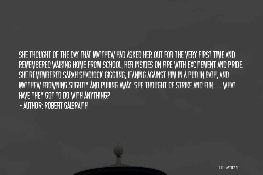 Giggling Love Quotes By Robert Galbraith