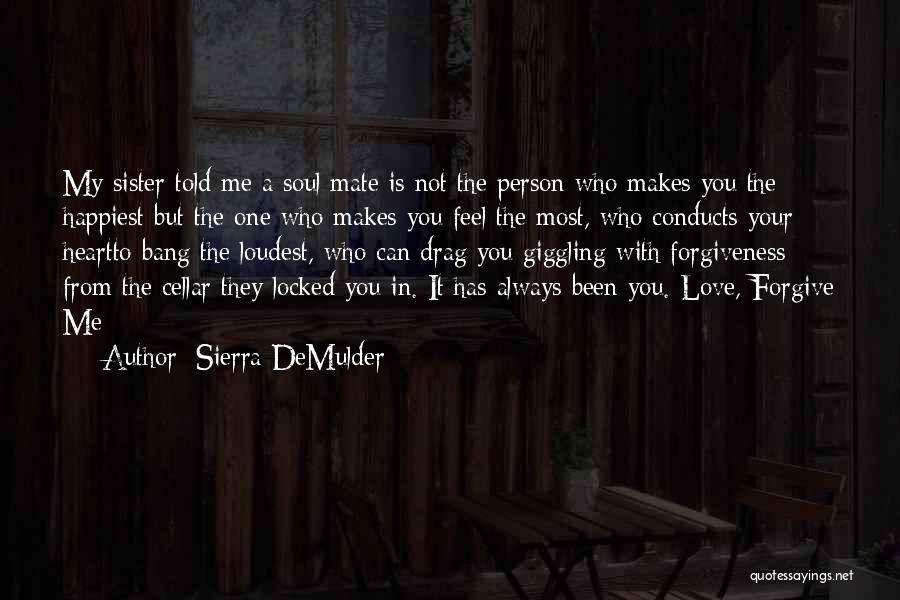 Giggling Love Quotes By Sierra DeMulder