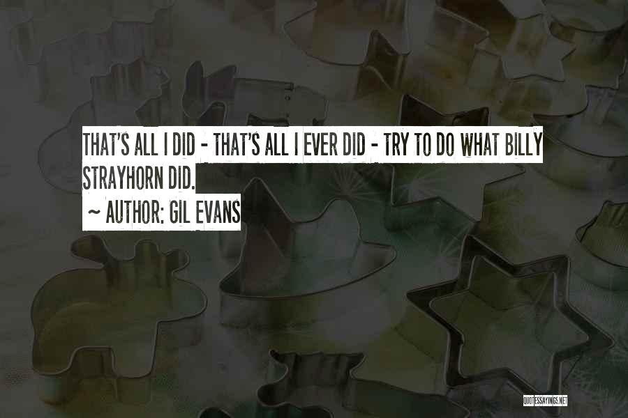 Gil Evans Quotes 1494310