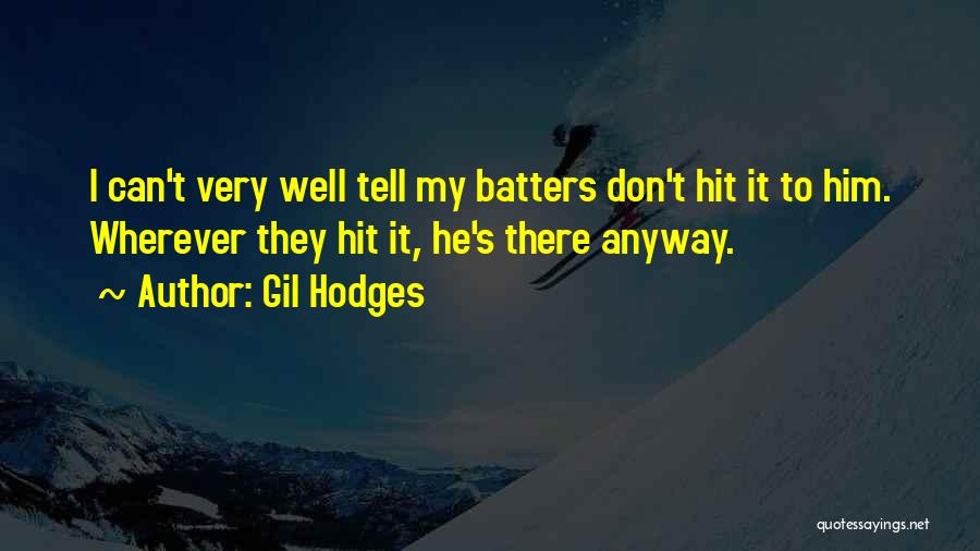 Gil Hodges Quotes 823438