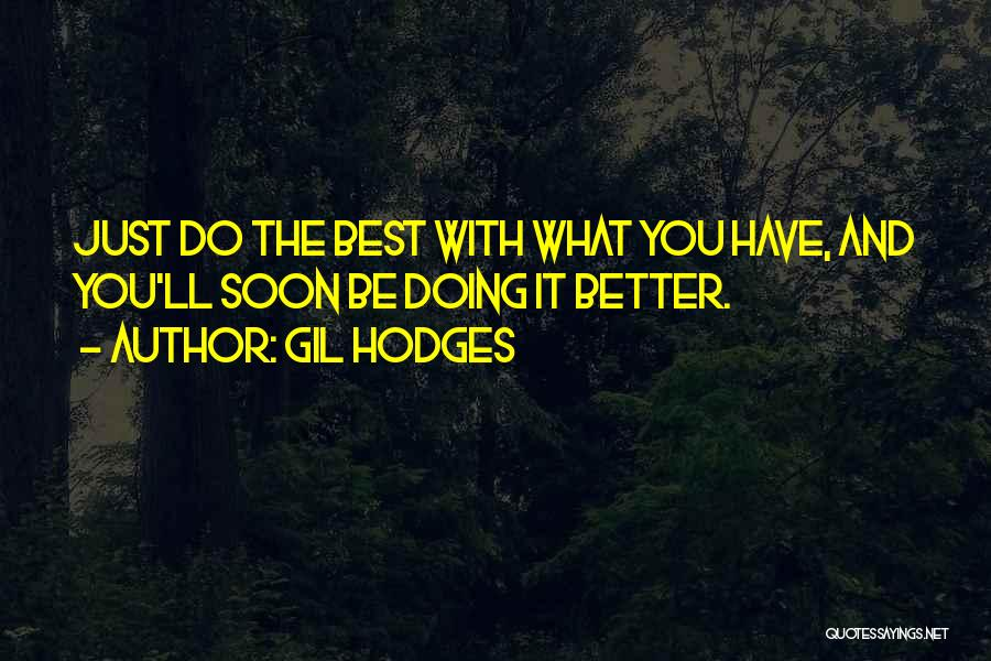 Gil Hodges Quotes 988216
