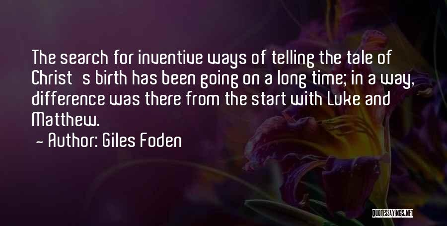 Giles Foden Quotes 1108817