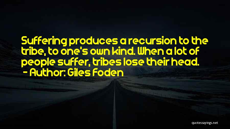 Giles Foden Quotes 131204