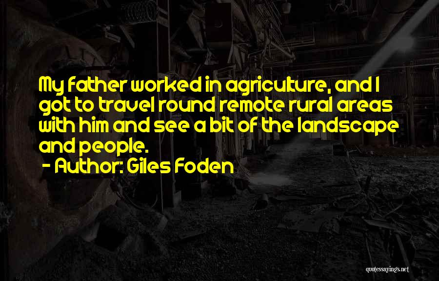 Giles Foden Quotes 1483320