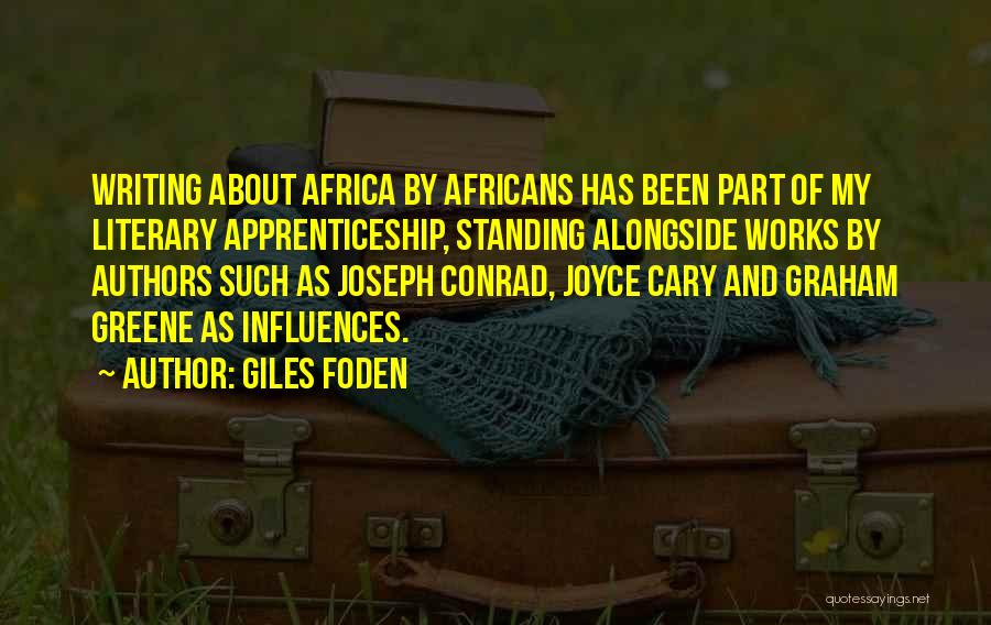 Giles Foden Quotes 163996