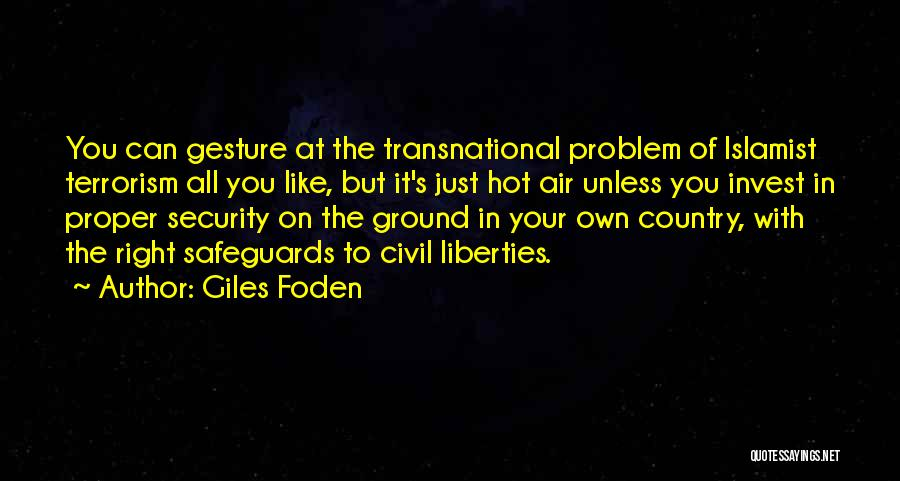 Giles Foden Quotes 1748134