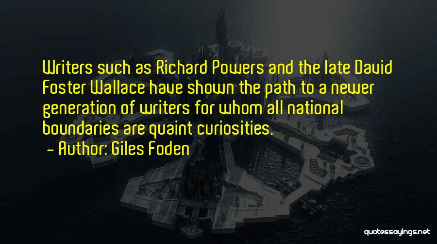 Giles Foden Quotes 1871058