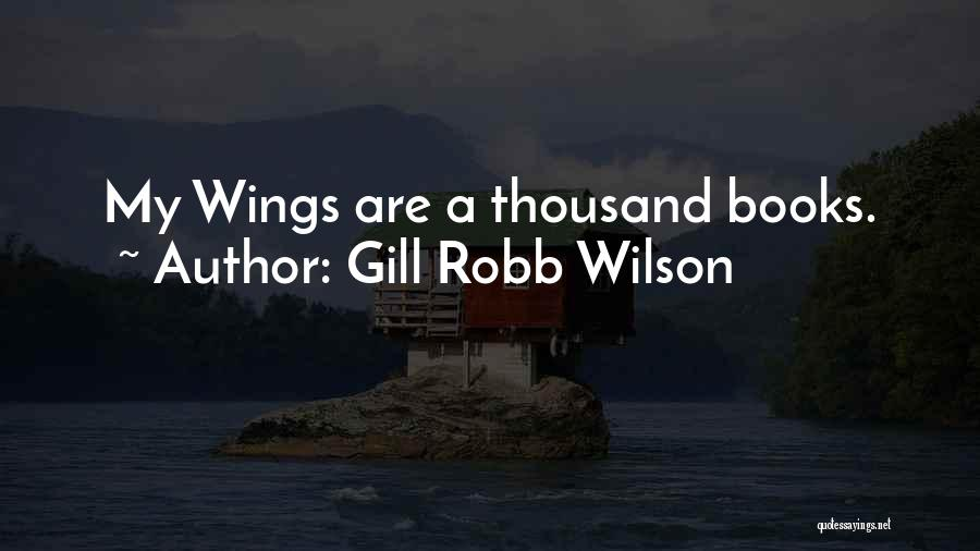 Gill Robb Wilson Quotes 1364948