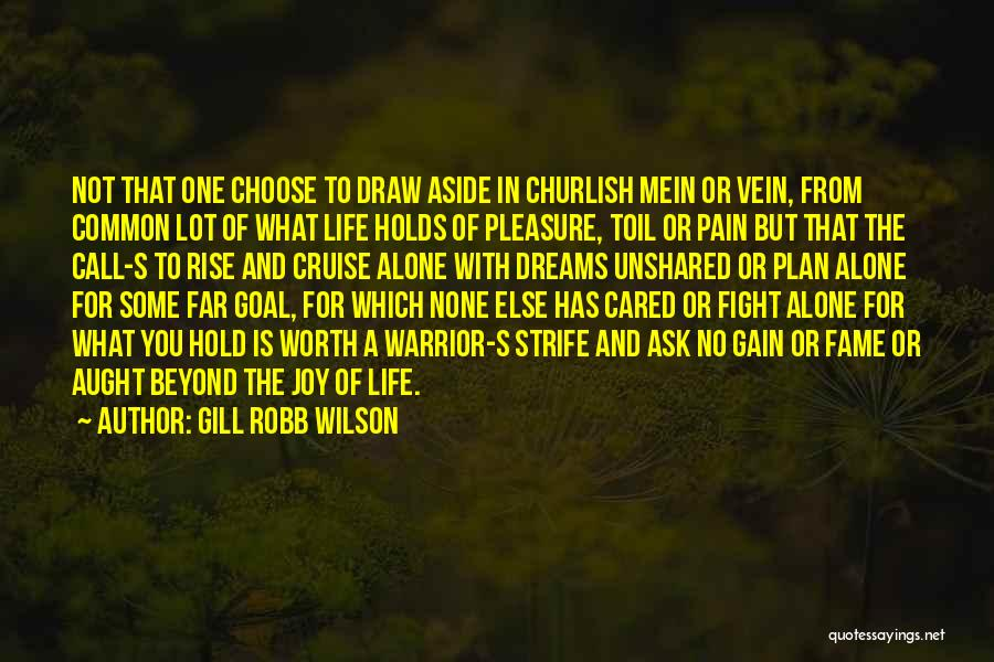 Gill Robb Wilson Quotes 2266125