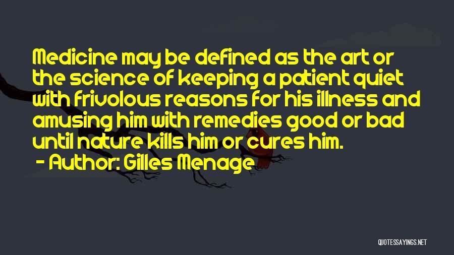 Gilles Menage Quotes 157462