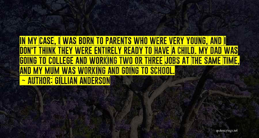 Gillian Anderson Quotes 1127318