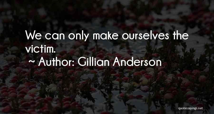 Gillian Anderson Quotes 1397813