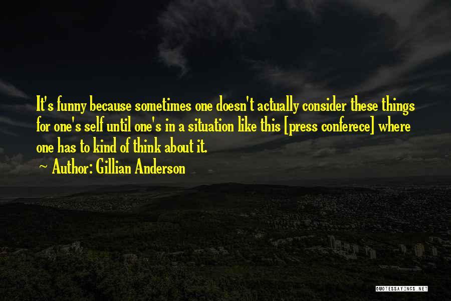 Gillian Anderson Quotes 1452514