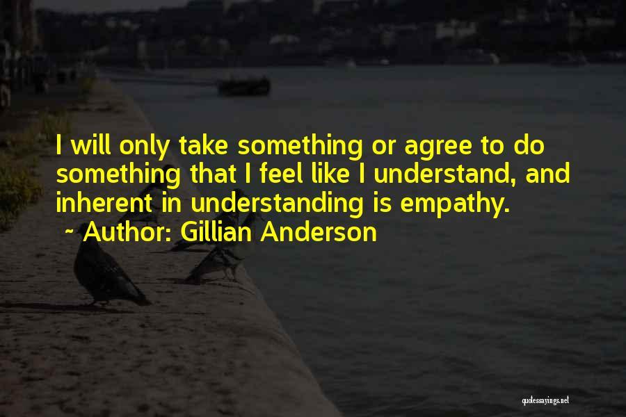 Gillian Anderson Quotes 1453626