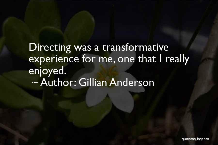 Gillian Anderson Quotes 1518417
