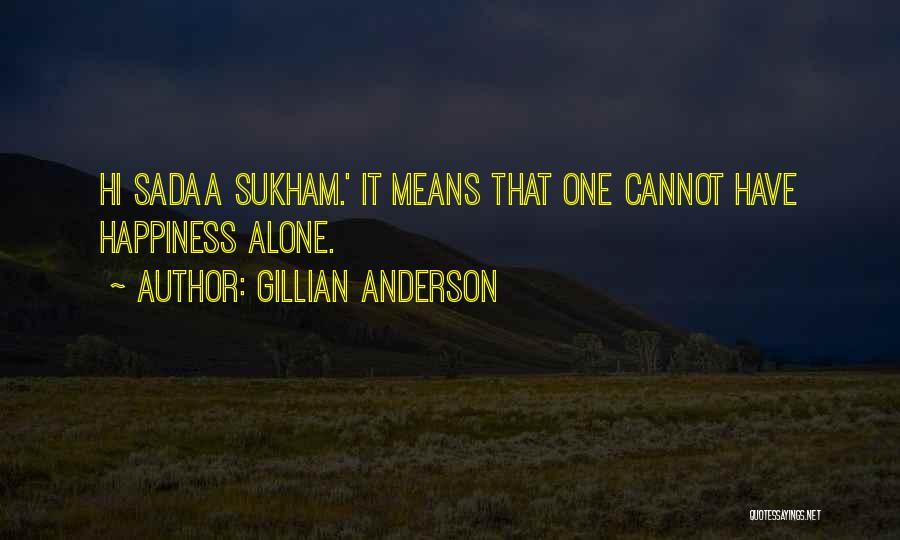Gillian Anderson Quotes 1801898