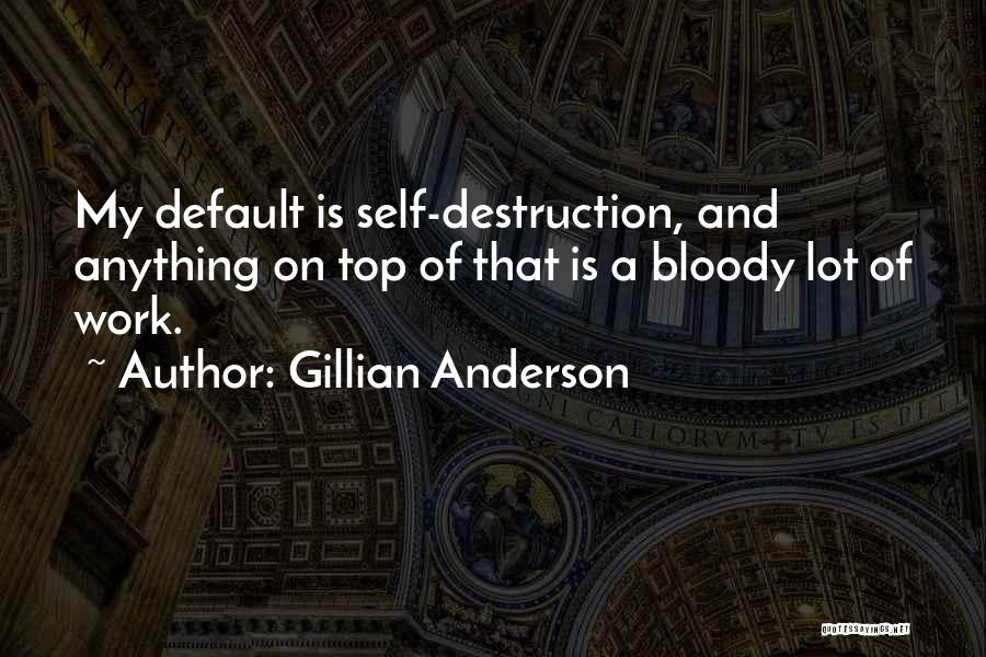 Gillian Anderson Quotes 1957221