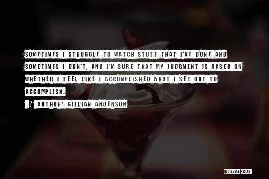 Gillian Anderson Quotes 1976901