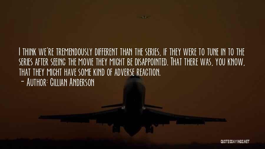 Gillian Anderson Quotes 2222969