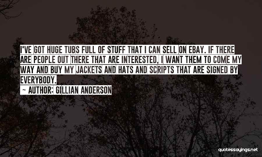 Gillian Anderson Quotes 2264939