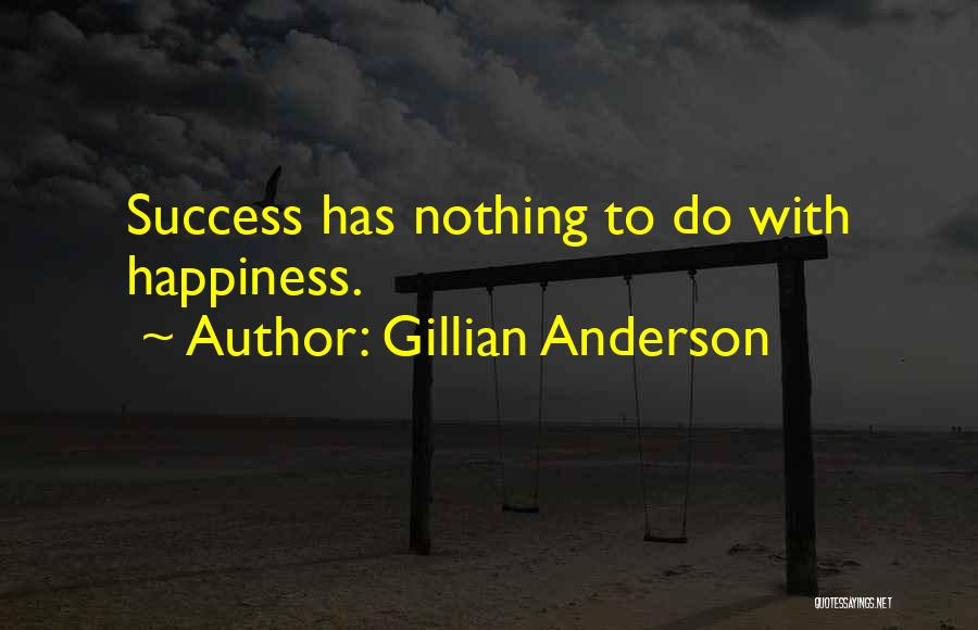 Gillian Anderson Quotes 364054