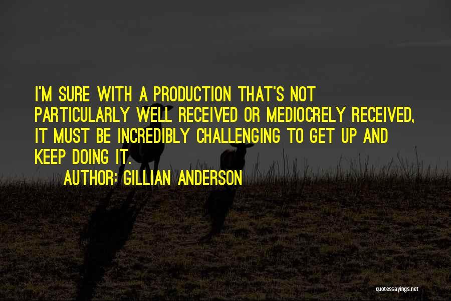 Gillian Anderson Quotes 540536