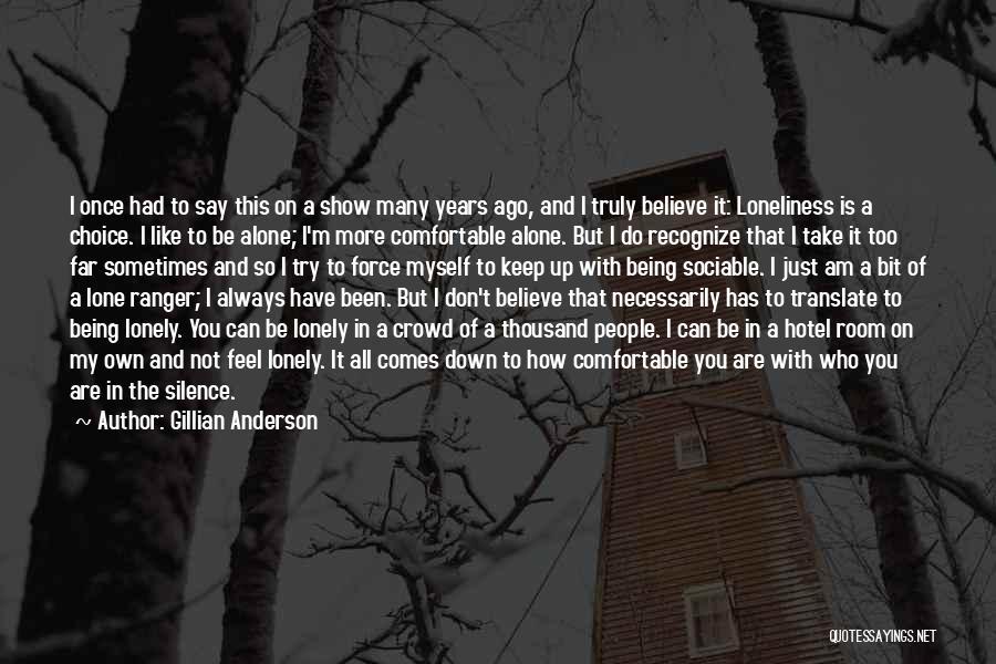 Gillian Anderson Quotes 555701