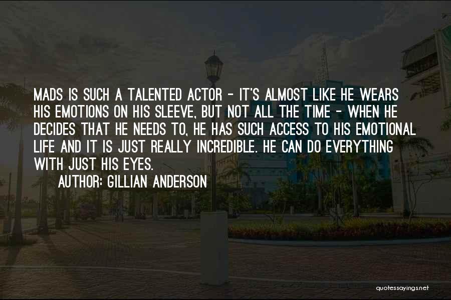 Gillian Anderson Quotes 582163