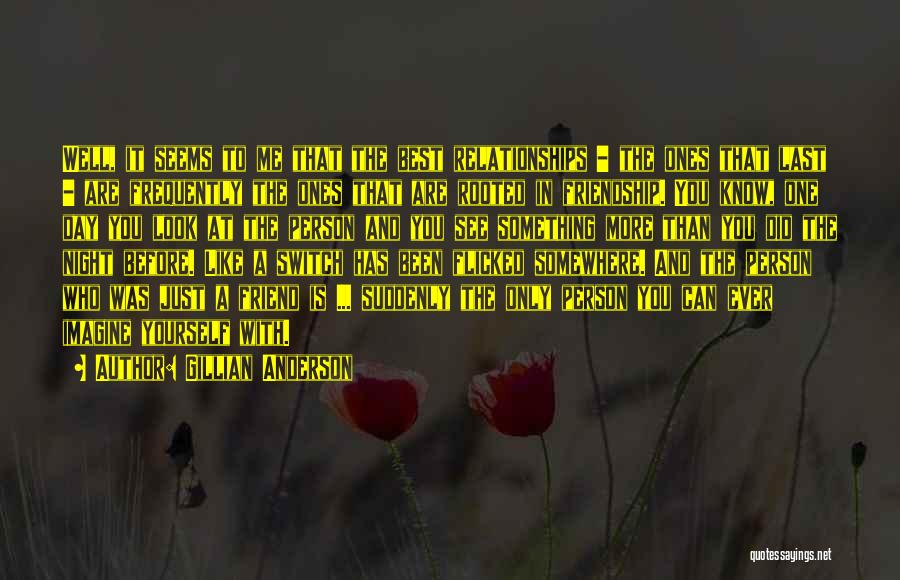 Gillian Anderson Quotes 624122