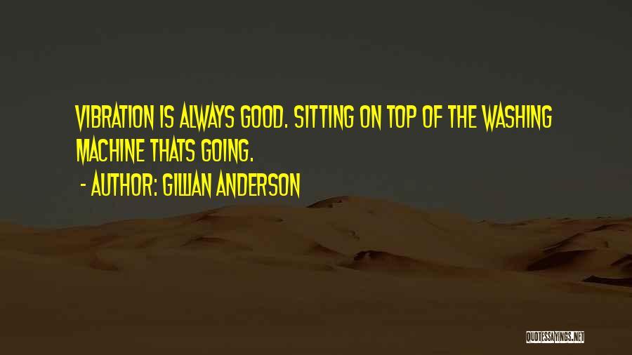 Gillian Anderson Quotes 794066