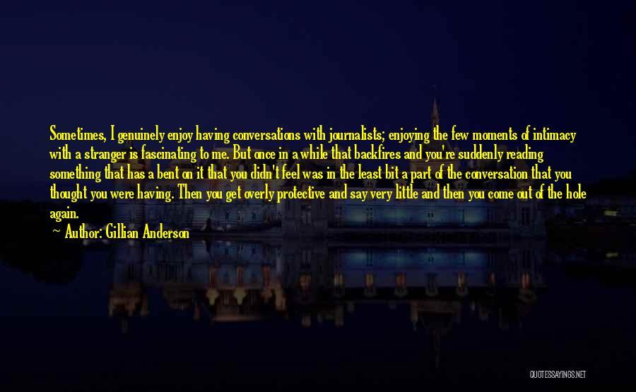 Gillian Anderson Quotes 834902