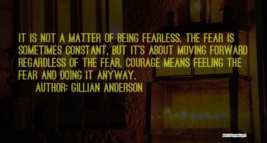 Gillian Anderson Quotes 879394