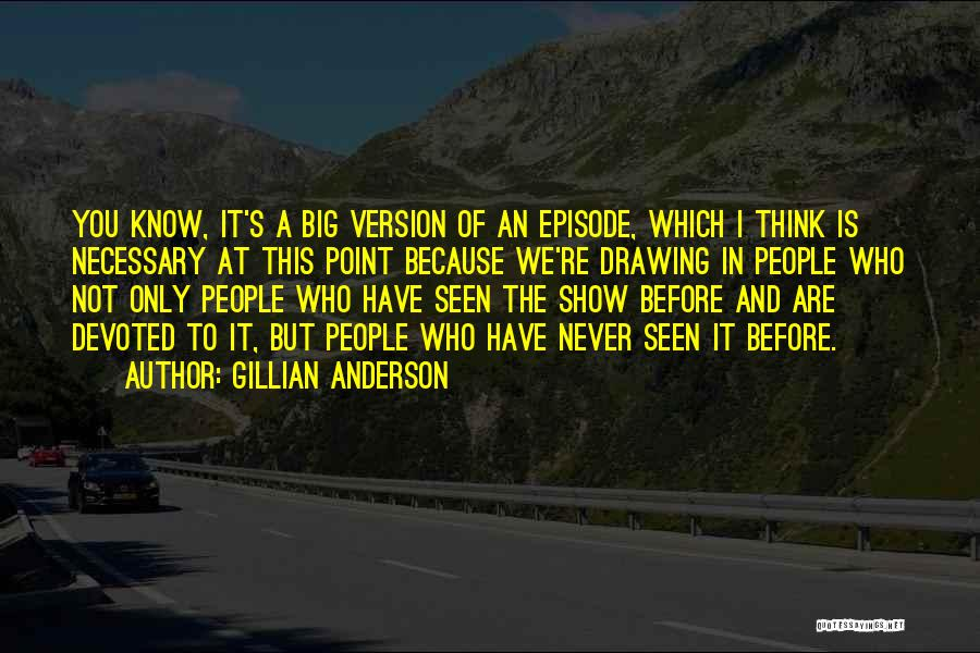 Gillian Anderson Quotes 896098