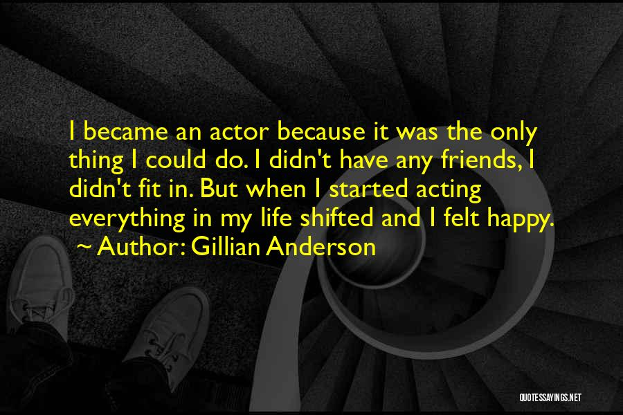 Gillian Anderson Quotes 966056