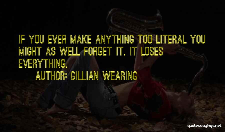 Gillian Wearing Quotes 1972960