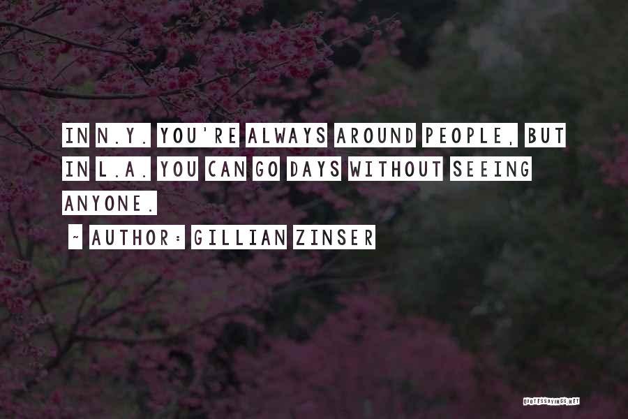 Gillian Zinser Quotes 1871882