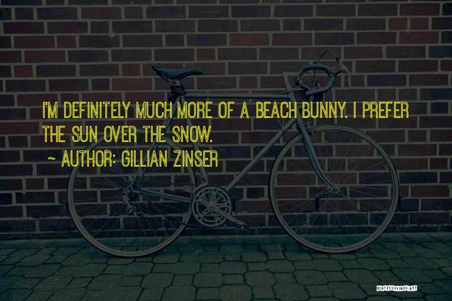 Gillian Zinser Quotes 1899935
