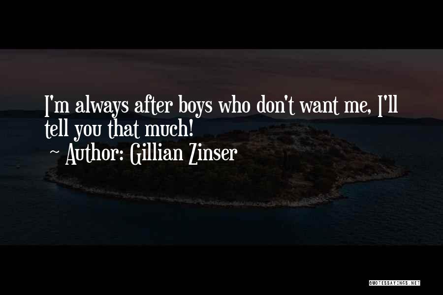 Gillian Zinser Quotes 2097384
