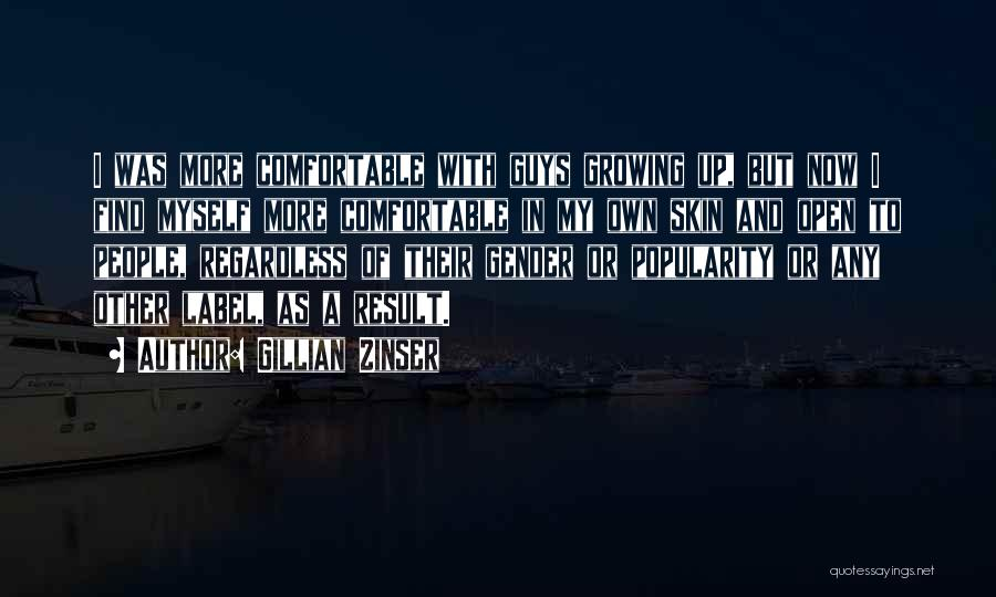 Gillian Zinser Quotes 2223680