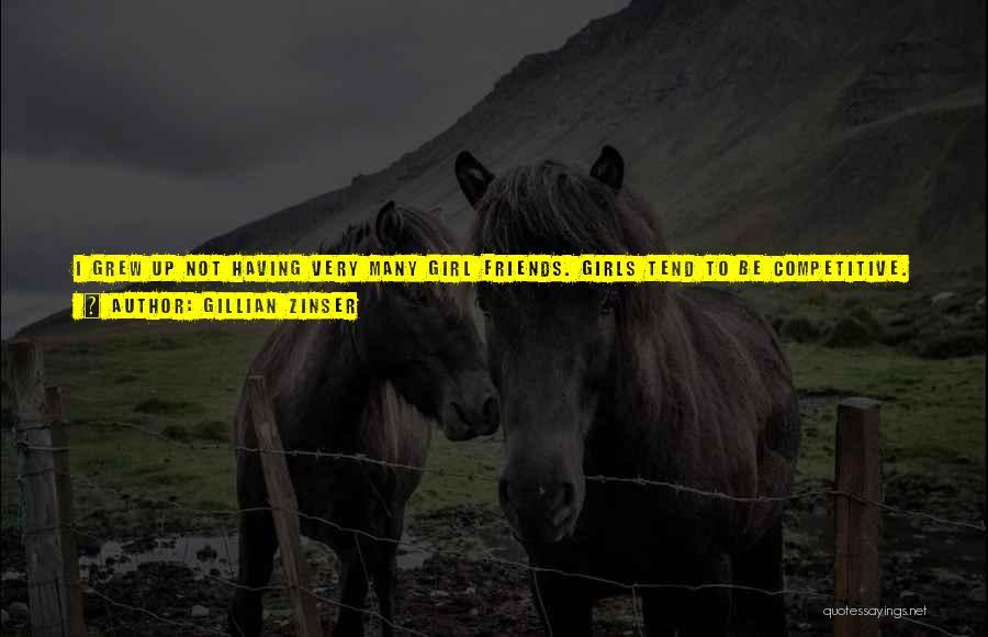 Gillian Zinser Quotes 2232017