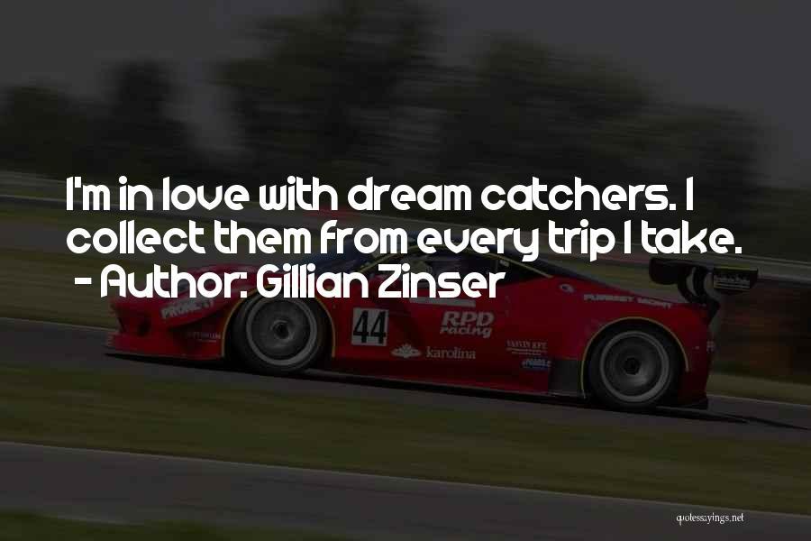 Gillian Zinser Quotes 514576