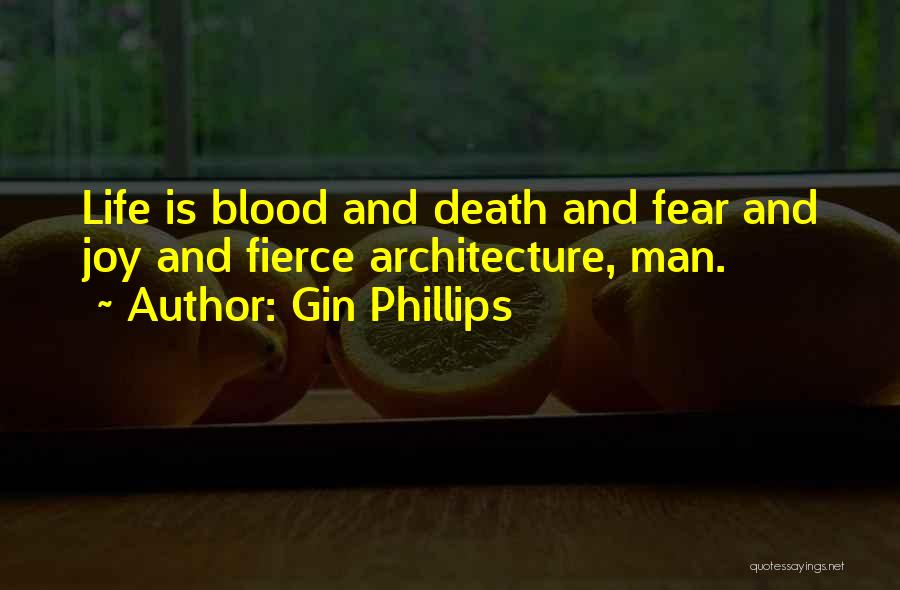 Gin Phillips Quotes 1567268