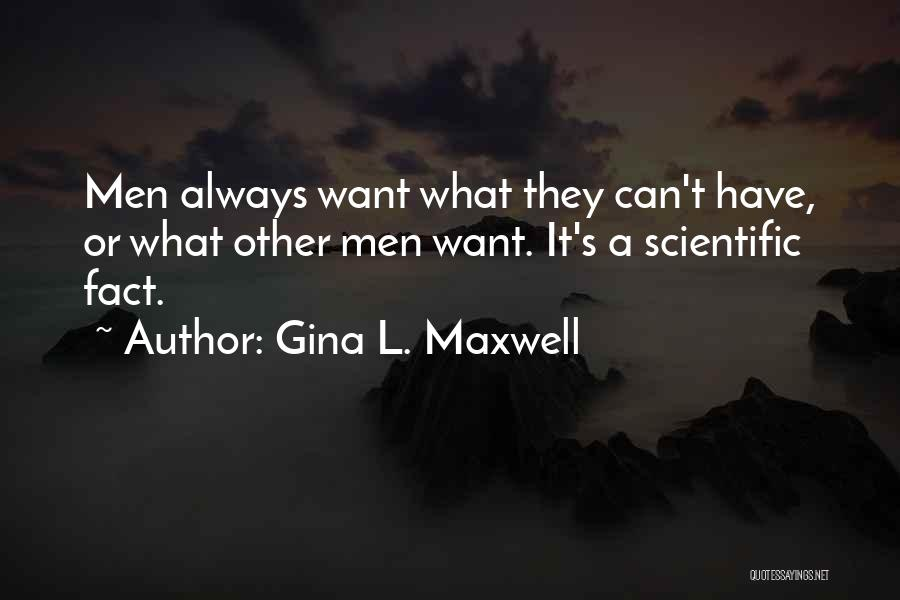 Gina L. Maxwell Quotes 1070104
