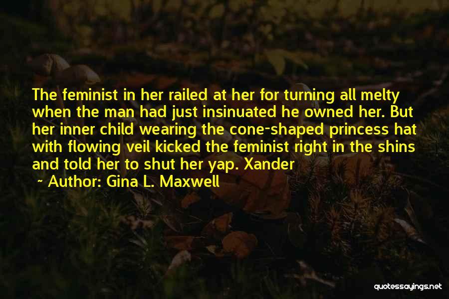 Gina L. Maxwell Quotes 1363215