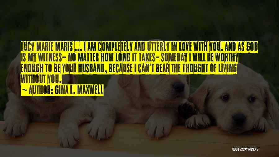 Gina L. Maxwell Quotes 1386241