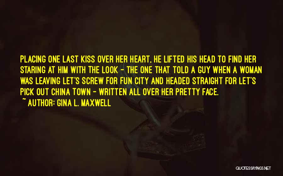 Gina L. Maxwell Quotes 1827297