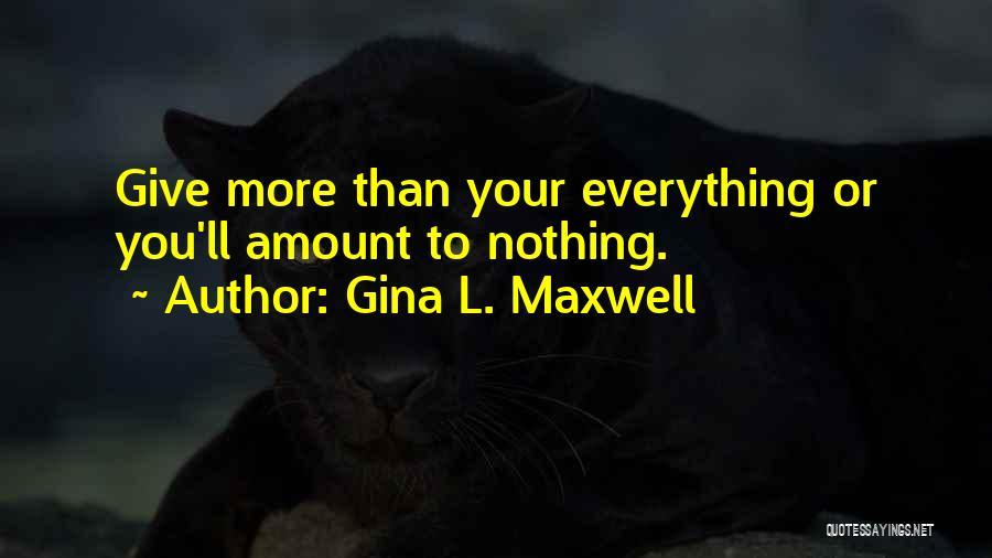Gina L. Maxwell Quotes 2077065